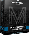 Money Market Breakout